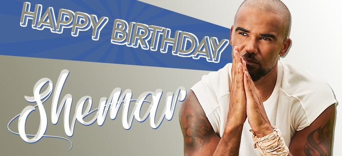 62fc8b4d7 Shemar Moore Network » Blog Archive Happy Birthday Shemar! - Shemar ...